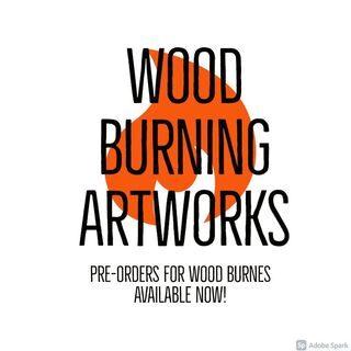 Wood Burn Artworks